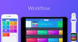 Apple купила приложение автоматизации Workflow и делает его бесплатным в App Store