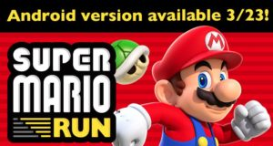 Nintendo объявила о выпуске Super Mario Run на Android 23 марта