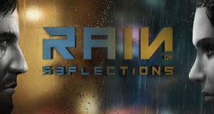 Анонсирована Rain of Reflections