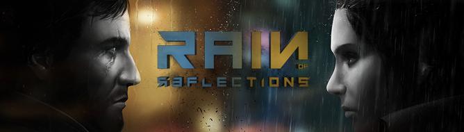 Photo of Анонсирована Rain of Reflections