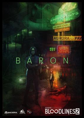 Короли преступного мира: знакомьтесь с фракцией Баронов в VTM — Bloodlines 20